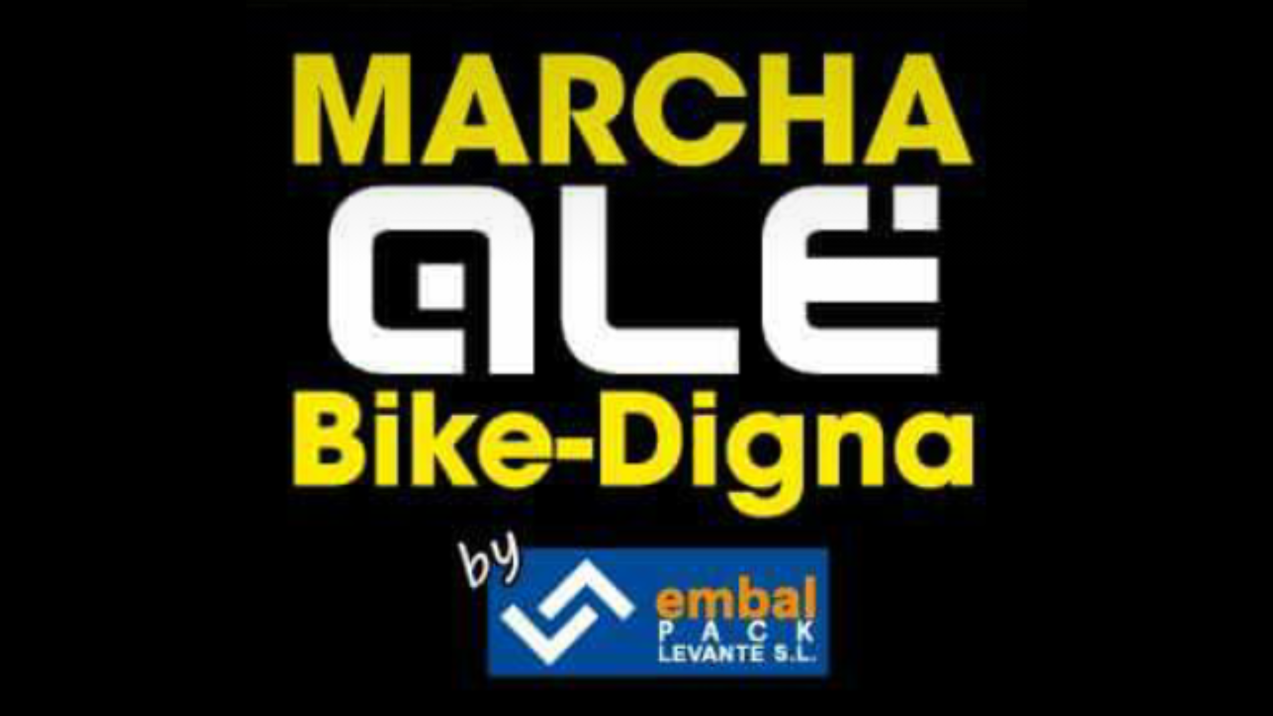 Marcha ALE Bike-Digna by Embalpack Levante